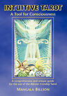 Intuitive Tarot: A Tool for Consciousness by Mangala Billson (Paperback, 2007)