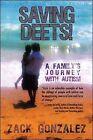 Saving Deets! by Zack Gonzalez (Paperback, 2009)