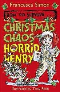 Francesca-Simon-Noel-Chaos-avec-Horrid-Henry-Neuf-Envoi-GB