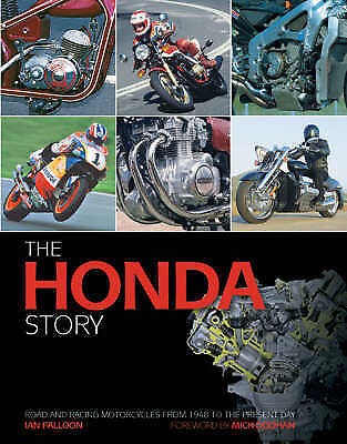 Honda Story Road and Racing Motorcycles from 1948 Ian Falloon author signed