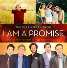I Am a Promise 0617884612726 by Gaither Vocal Band CD
