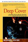 Deep Cover: The Inside Story of How DEA Infighting, Incompetence, and Subterfuge Lost Us the Biggest Battle of the Drug War by Michael Levine (Paperback / softback, 2000)