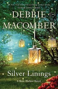 Silver-Linings-A-Rose-Harbor-Novel-by-Debbie-Macomber