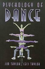 Psychology of Dance by Taylor, Jim, Taylor, Ceci