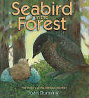 Seabird in the Forest: The Mystery of the Marbled Murrelet by Joan Dunning (Hardback, 2011)