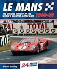 Le Mans: Le Mans 1960-69 : The Official History of the World's Greatest Motor Race by Quentin Spurring (2014, Hardcover)