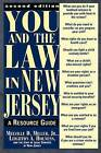 You and the Law in New Jersey: A Resource Guide by Melville D. Miller, Jr., Leighton A. Holness (Paperback, 1998)