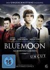Blue Moon - uncut (2012)
