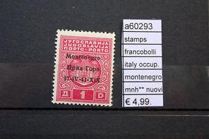 FRANCOBOLLI-ITALIA-MONTENEGRO-NUOVI-STAMPS-ITALY-MNH-A60293