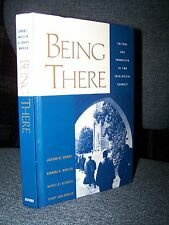 Being There, Two Protestant Theological Seminary Shools--Evangelical & Mainline