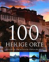 100 Heilige Orte von Herbert Genzmer (2008, Gebunden), wie neu