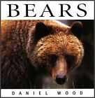 Bears by Diane Swanson, Daniel Wood (Hardback, 2015)