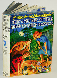 The Mystery At The Moss Covered Mansion Nancy Drew Mystery Stories 18 By Carolyn Keene