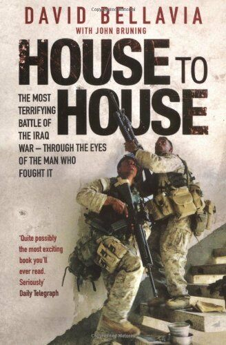 House to House: A Tale of Modern War By David Bellavia, John R. .9781847391186