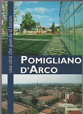 Pomigliano d'Arco. Una città che guarda al futuro