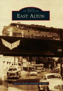 East-Alton-Paperback-by-Bricker-Jason-D-Richie-Judith-M-Brand-New-Fre