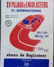 programme PM 15ème PUJADA ENGOLASTERS 1985 COURSE COTE CARRERA CUESTA ANDORRE