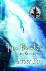 River Boy by Tim Bowler (Paperback, 2006)