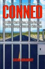 CONNED NEW HARDCOVER BOOK