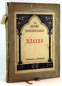 1928 Le Musée Romantique 11th Album Andre Levinson Ballet Romantique Japan Paper