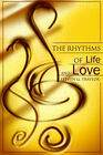 The Rhythms of Life and Love by Steven G Traylor (Paperback / softback, 2001)