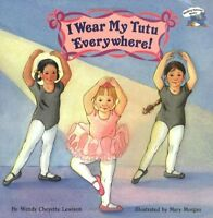 I Wear My Tutu Everywhere (reading Railroad) By Wendy Cheyette Lewison, (paperb