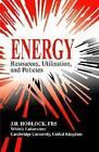Energy-resources, Utilisation, and Policies by John Horlock (Hardback, 2009)