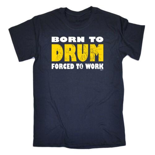 Banda musicale T-shirt Divertenti Novità T-Shirt Maglietta da uomo-Nato per tamburo