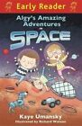 Algy's Amazing Adventures in Space by Kaye Umansky (Paperback, 2014)