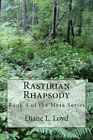 Rastirian Rhapsody: Book 4 of the Mesa Series by MS Diane L Loyd (Paperback / softback, 2013)