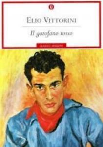 Il garofano rosso, Elio Vittorini, Oscar mondadori Libri, codice:9788804492535