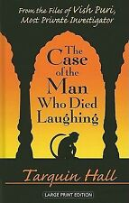 The Case of the Man Who Died Laughing: From the Files of Vish Puri, India's Most