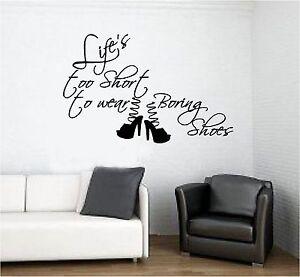 Vinilos De Moda.Detalles De Life S Too Short Para Llevar Calibre Zapatos Frase Vinilo Papel Pared Ropa Moda
