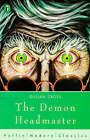 The Demon Headmaster by Gillian Cross (Paperback, 1997)