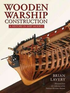 Wooden-Warship-Construction-A-History-in-Ship-Models-Hardcover-by-Lavery