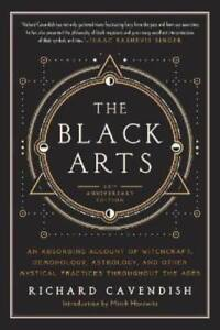 The-Black-Arts-A-Concise-History-Of-Witchcraft-Demonology-Astrology-And-O