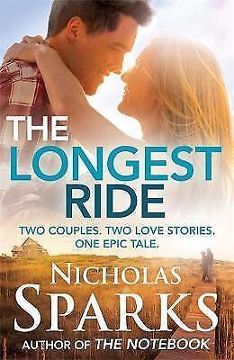 The Longest Ride by Nicholas Sparks (Hardback, 2013)