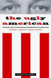 The-Ugly-American-by-Burdick-Eugene-Lederer-William-J
