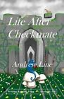 Life After Checkmate by Andrew Line (Paperback / softback, 2014)