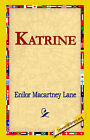Katrine by Enilor Macartney Lane (Hardback, 2006)