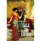 Sala De Espera 9781425764494 by Zoe Jimenez Corretjer Paperback