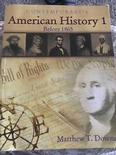 American History II: American History 1 (Before 1865) by Matthew T. Downey (2005, Paperback, Student Edition of Textbook)
