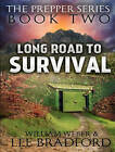 Long Road to Survival by William H. Weber, Lee Bradford (CD-Audio, 2016)