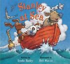 Stanley at Sea 9781554531936 by Linda Bailey Hardback