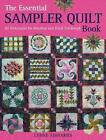 The Essential Sampler Quilt Book: A Celebration of 40 Traditional Blocks from the Sampler Quilt Expert by Lynne Edwards (Paperback, 2010)