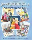 Storie Italiane Volume 2 - Italian Stories Volume 2: A Parallel Text Easy Reader by Anastacia Hawkins (Paperback / softback, 2011)
