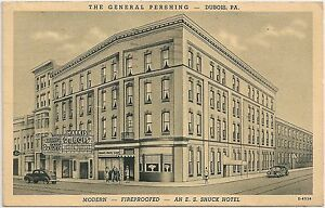 Image Is Loading The General Pershing Hotel In Dubois Pa Postcard