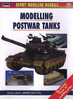 Modelling Postwar Tanks by Bloomsbury Publishing PLC (Paperback, 2000)
