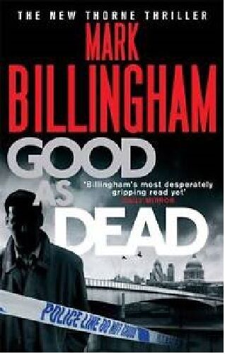 1 of 1 - MARK BILLINGHAM ___ GOOD AS DEAD ____ BRAND NEW __ FREEPOST UK