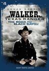 Walker Texas Ranger The Road to Black Bayou (2016 DVD New)